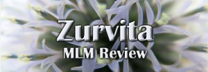 MLM Reviews: Is the Zurvita Opportunity worth the Pursuit?