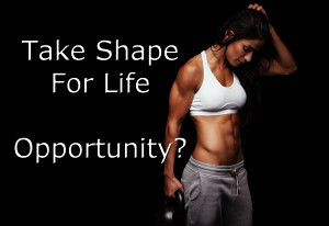 Take Shape For Life Opportunity– Great Idea or Not