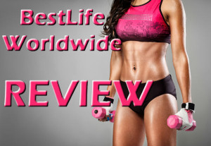 BestLife Worldwide Reviews – Real Business?
