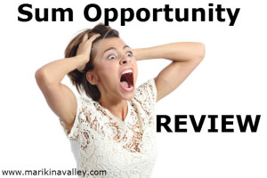 The Sum Opportunity Review – I Don't Think So….
